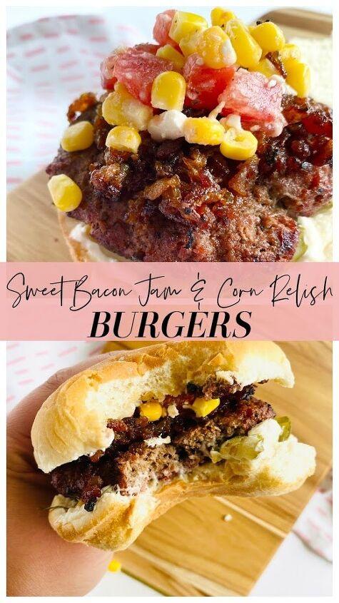 sweet bacon jam corn relish burgers