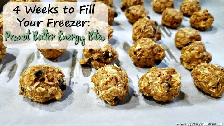 peanut butter energy bites 4 weeks to fill your freezer day 16 no