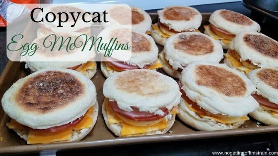 copycat egg mcmuffin sandwiches no getting off this train